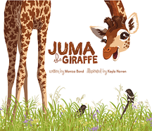 Picture of Juma The Giraffe Children's Book Cover, Wild Nature Institute
